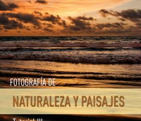 Fotografías de naturaleza y paisaje