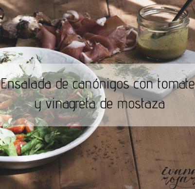 Ensalada de canónigos con tomate y vinagreta de mostaza