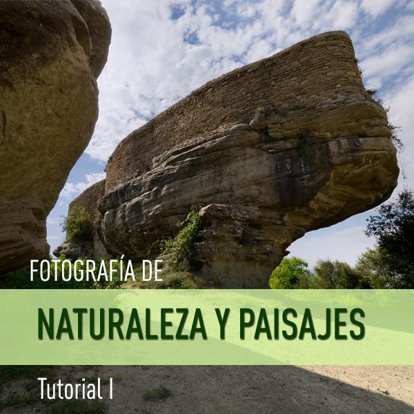 Trucos para realizar fotografías de Naturaleza y Paisajes: Tutorial I