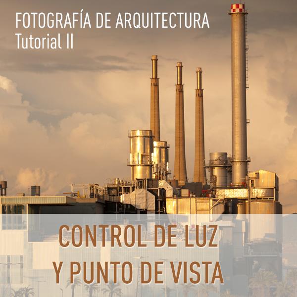 El control de la luz y el punto vista en fotografía de arquitectura