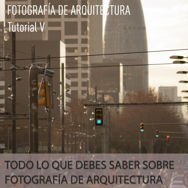 Todo lo que debes saber sobre fotografía de arquitectura