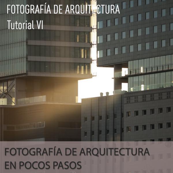 Fotografía de arquitectura en pocos pasos