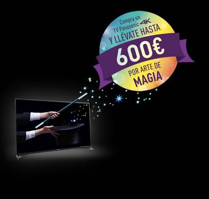 Cashback «Por arte de magia»: Llévate hasta 600€ de regalo por la compra de una SmartTV 4K Panasonic