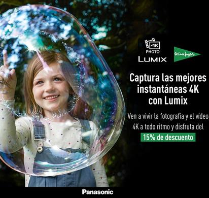 Ven a probar la gama Lumix 4K en El Corte Inglés y aprovecha el descuento