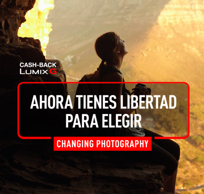 Promoción Cashback Lumix G: ahora tienes libertad para elegir