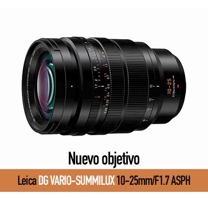 Nuevo objetivo Leica DG VARIO-SUMMILUX 10-25mm/F1.7 ASPH para la serie Lumix G
