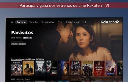 ¡Concurso para ganar estrenos de cine con Rakuten TV!