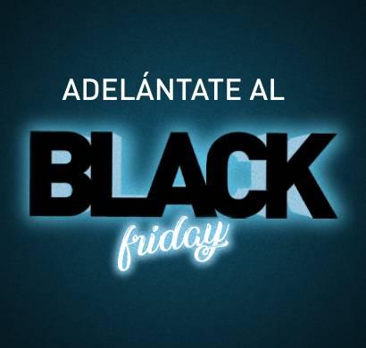 Adelántate al Black Friday